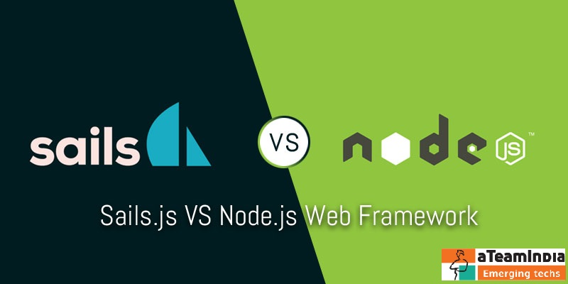 Why We Tell You Sails.js is Better for Node.js Development