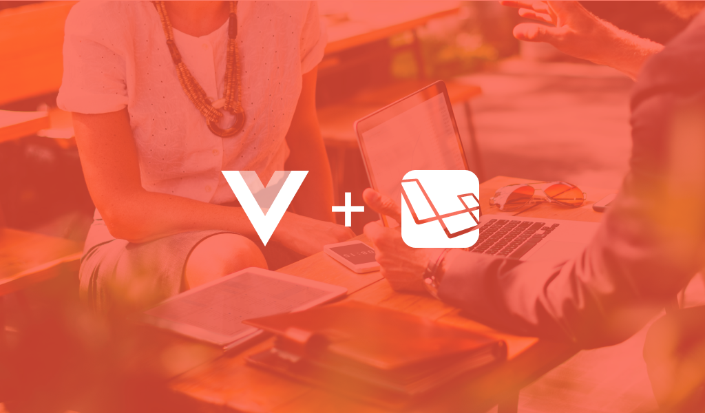 Laravel and Vue js Combination and its Advantages